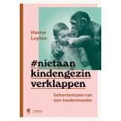 Hanne Luyten - Niet aan kind en gezin verklappen (Geboortelijst Loïc P.)