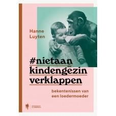 Hanne Luyten - Niet aan kind en gezin verklappen
