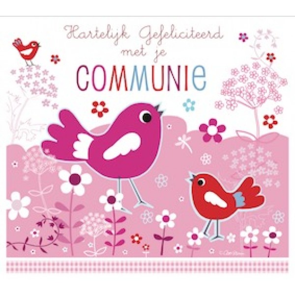 hartelijk gefeliciteerd met je communie Coos storm   Wenskaart met vogeltjes roze   hartelijk  hartelijk gefeliciteerd met je communie