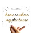 Home is where my plants are - A5 zelfklevende quote