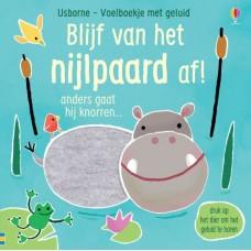 Voelboekje met geluid - Blijf van het nijlpaard af!