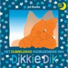 Het dubbeldikke voorleesboek van Dikkie Dik + DVD (Geboortelijst Oona M.)