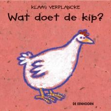 Wat doet de kip? - Kaas Verplancke