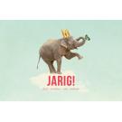Wenskaart olifant met kroon - jarig dat moeten we vieren
