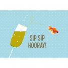 Wenskaart met glas champagne en goudvis - sip sip hooray!