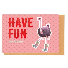 Kampkaart struisvogel - have fun op kamp