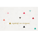 Wenskaart met kleurrijke driehoekjes - Alsjeblieft, een dankjewel