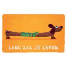 Wenskaart lange hond- lang zal je leven