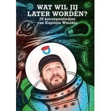 Wat wil jij later worden? - Kapitein Winokio boek +CD