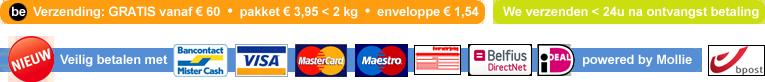 Gratis verzending in België vanaf 60 €. We verzenden met bpost binnen de 24 uur na ontvangst van betaling. Veilig betalen met Bancontact, iDeal, VISA, Mastercard, Maestro, Belfius Direct en overschrijving.